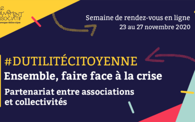 Webinaire du mouvement associatif AuRA : ensemble face à la crise – du 23 au 26/11/20